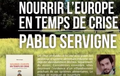 Pablo Servigne -Comment nourrir l'Europe si le système s'effondre ?