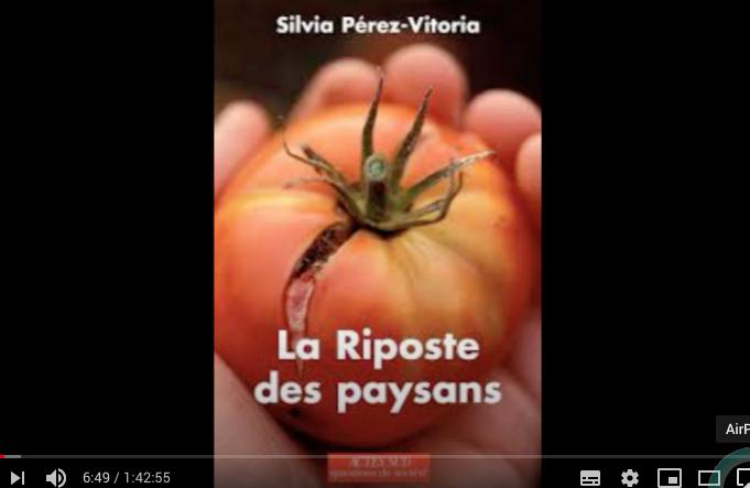 Silvia PEREZ VITORIA – Économiste, sociologue et documentariste française  – Spécialiste de la résistance paysanne face à l'industrialisation